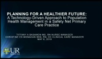 Planning for a Healthier Future: A Technology-Driven Approach to Population Health Management in a Safety Net Primary Care Practice