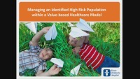 Managing an Identified High-Risk Population Within a Value-Based Healthcare Model