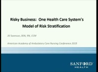 Risky Business: One Health Care System's Model of Risk Stratification