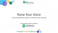 Raise Your Voice: A Multidisciplinary Approach to Shared Leadership in the Ambulatory Care Setting (Rapid Fire) icon