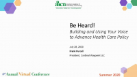 Be Heard! Building and Using Your Voice to Advance Health Care Policy