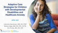 Adaptive Care Strategies for Children with Developmental Disabilities and Healthcare Anxiety