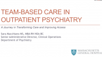 Team-Based Care in Outpatient Psychiatry: A Journey in Transforming Care and Improving Access