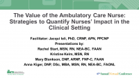 The Value of the Ambulatory Care Nurse: Strategies to Quantify Nurses' Impact in the Clinical Setting - Part 2 icon
