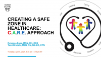 Creating a Safe Zone in Health Care using C.A.R.E.