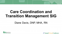 Care Coordination and Transition Management SIG