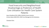 Healthcare Utilization and Neighborhood Disadvantage in Patients with Food Insecurity