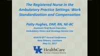 Special In-Brief Sessions: The Registered Nurse in the Ambulatory Practice Settings; Novel Staffing Solutions Across a Diverse System