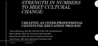 Strength in Numbers to Meet Cultural Change – Creating an Interprofessional Continuing Education Process icon