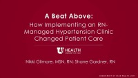 A Beat Above: How Implementing an RN-Managed Hypertension Clinic Changed Patient Care