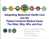 Integrating Behavioral Health Care into the Patient-Centered Medical Home: The Who, What and Why icon