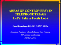 Areas of Controversy in Telephone Triage: Let's Take a Fresh Look icon
