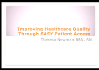 In-Brief Sessions: Improving Health Care Quality Through EASY Patient Access; Engaging the Patient in the Patient-Centered Medical Home