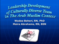 In-Brief Session: Leadership Development of a Culturally Diverse Team in the Arab Muslim Context; Transition to Practice icon