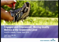 Engaged and Empowered: Moving Quality Metrics at the Grassroots Level