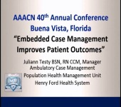 Ambulatory Care Nurses for Embedded Case Management: Case Management Model Achieves Healthier Patient Outcomes icon