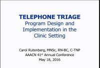 Telephone Triage Program Design and Implementation in the Clinic Setting: Lessons Learned in 20 Years of Consulting