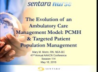 The Evolution of an Ambulatory Care Management Model: PCMH & Targeted Patient Population Management icon
