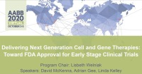 AM20-44: Delivering Next Generation Cell and Gene Therapies: Toward FDA Approval for Early Stage Clinical Trials icon