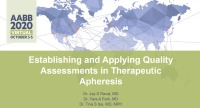 AM20-79: Establishing and Applying Quality Assessments in Therapeutic Apheresis