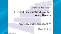 2018 Webinar - New in Practice?  Critical Financial Strategies for Success