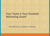 2018 Webinar -  Your Team is Your Greatest Marketing Asset!