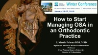 2019 Winter Conference - How to Start Managing SDB in an Orthodontic Practice