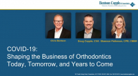 2020 Webinar - COVID-19: Shaping the Business of Orthodontics Today, Tomorrow and Years to Come