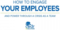 CEDR: How to Engage Your Employees and Power Through a Crisis as a Team