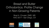 Bread and Butter Orthodontics: Facial Change in Non-Growing Patients