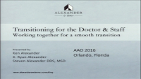 Transitioning for the Doctor & Staff: Working Together for a Smooth Transition