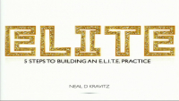 A View From the Top: Five Steps to Building an Elite Practice