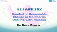 Retainers: Bonded or Removable, Charge or No Charge, Dealing with Relapse