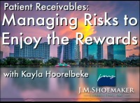 2016 AAO Annual Session - Managing Risks to Enjoy the Rewards of Patient Receivables