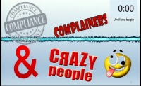 2016 AAO Annual Session - Managing Complainers, Compliance and Crazy People