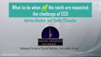 2018 AAO Winter Conf - What to do When All Teeth are Impacted? The Challenge of CCD / Q & A Session: Chaushu & Becker