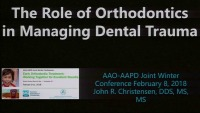 2018 AAO Winter Conf - Current Concepts in Orthodontics to Manage Dental Trauma
