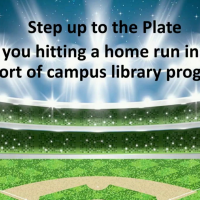 Step Up to the Plate: Are You Hitting a Home Run in Your Support of Campus Library Programs? icon
