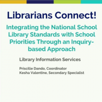 Librarians Connect! Integrating the National School Library Standards with School Priorities through an Inquiry-based Approach icon