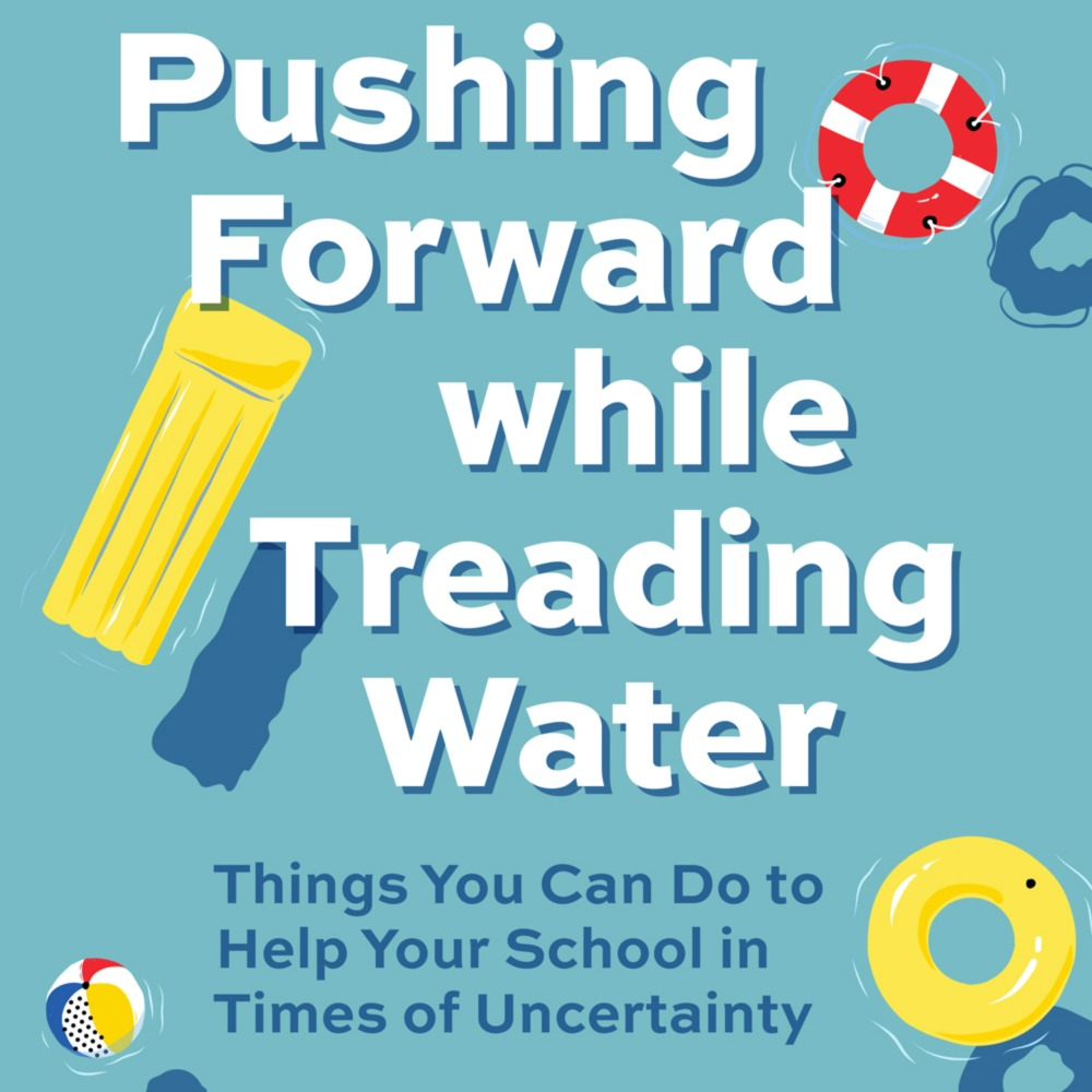 Pushing Forward while Treading Water: Things You Can Do to Help Your School in Times of Uncertainty (Volume 50, No.1, pgs 42-48) icon