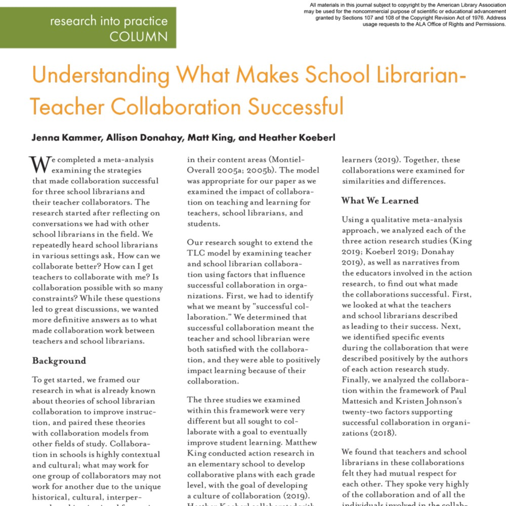 Research into Practice Column: Understanding What Makes School Librarian-Teacher Collaboration Successful (Volume 50, No.1, pgs 50-52) icon