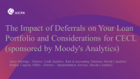 The Impact of Deferrals on Your Loan Portfolio and Considerations for CECL (sponsored by Moody's Analytics)