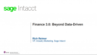 Finance 3.0: Beyond Data-Driven (Sponsored by Sage Intacct)