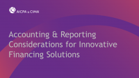 Accounting & Reporting Considerations for Innovative Financing Solutions