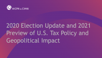 2020 Election Update and 2021 Preview of U.S. Tax Policy and Geopolitical Impact