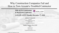 Why Construction Contractors Fail and How to Turn Around a Troubled Contractor