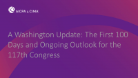 A Washington Update: The First 100 Days and Ongoing Outlook for the 117th Congress