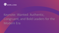 Keynote: Wanted: Authentic, Congruent, and Bold Leaders for the Modern Era
