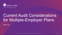 Current audit considerations for multiple-employer plans