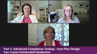 Part 3: Advanced Compliance Testing - How Plan Design Can Cause Unintended Headaches